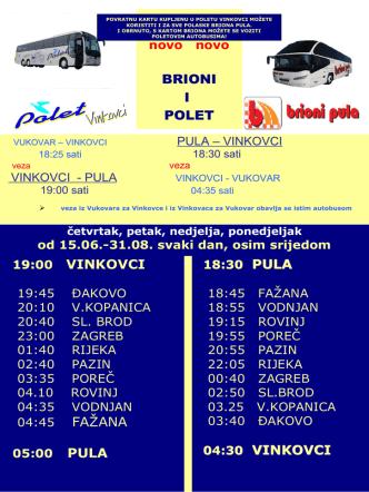 BRIONI I POLET 19:00 VINKOVCI 04:30 VINKOVCI