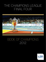 The Champions League FinaL Four Book oF Champions 2012