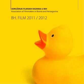 BH. FILM 2011 / 2012 - Udruženje filmskih radnika BiH / Fondacija