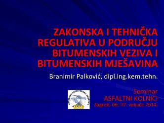 ASFALTNI KOLNICI Zagreb, 6. i 7. veljače 2014.