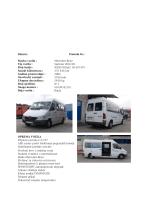 Marka vozila : Mercedes-Benz Tip vozila : Sprinter 208 CDI Broj šasije
