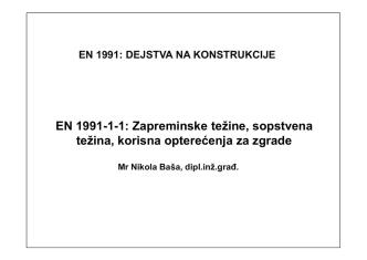 DEJSTVA NA KONSTRUKCIJE, Mr Nikola Basa