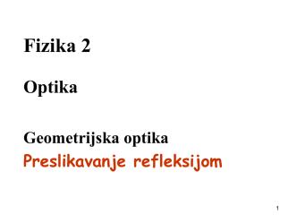 7_geometrijska_optika_refleksija preslikavanje.pdf