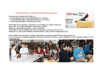 13.4.2013. održano je 3. kolo Hrvatske lige robotičara u Karlovcu