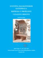 svetišta dalmatinskih katedrala: rješenja u prošlosti i izazovi obnove