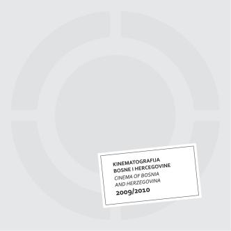 2009 / 2010 - Udruženje filmskih radnika BiH / Fondacija za