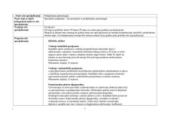 1 Naziv uže specijalizacije Pedijatrijska pulmologija Naziv koji se