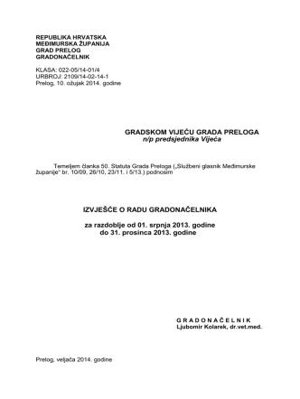 1. Izvješće o radu gradonačelnika (srpanj – prosinac 2013).