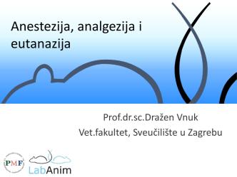 Anestezija, analgezija i eutanazija