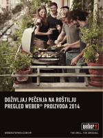 doživljaj pečenja na roštilju pregled weber® proizvoda 2014