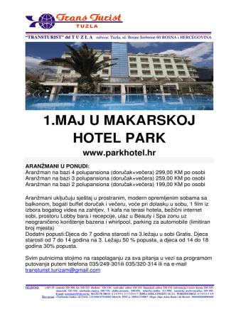 1.MAJ U MAKARSKOJ HOTEL PARK www