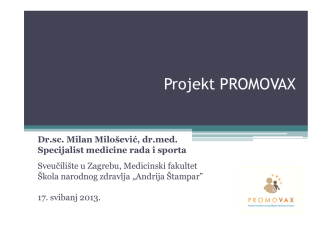 7. Milosevic PROMOVAX Project Generic Talk za INFO dan HRV.pdf