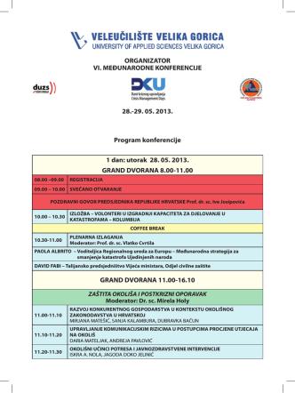 29. 05. 2013. Program konferencije 1 dan: utorak 28. 05. 2013