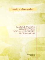 izazovi razvoja kombinovane socijalne politike u