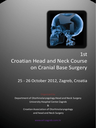 1st Croatian Head and Neck Course on Cranial Base Surgery
