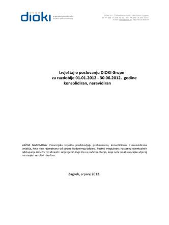 31.07.2012. Financijska izvješća za 1H2012, Dioki Grupa