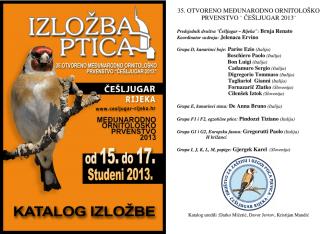 "35.Otvoreno ornitološko prv. ""Češljugar 2013 - ptice"