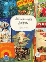 Slikovnica mojeg djetinjstva: knjiga sjećanja