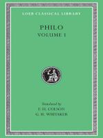 Philo, vol. I, On the Creation. Allegorical Interpretation of Genesis 2