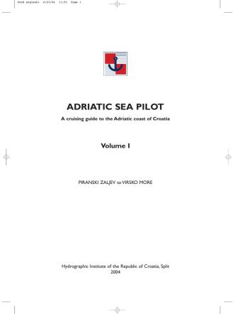 ADRIATIC SEA PILOT A Cruising guide To The Adriatic Coast Of