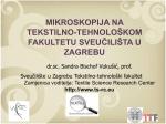 Mikroskopija na Tekstilno-tehnološkom fakultetu Sveučilišta u Zagrebu