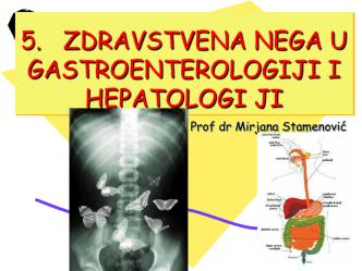 5. zdravstvena nega u gastroenterologiji i