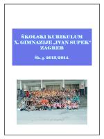 """ŠKOLSKI KURIKULUM X. GIMNAZIJE """"IVAN SUPEK"""" ZAGREB"""