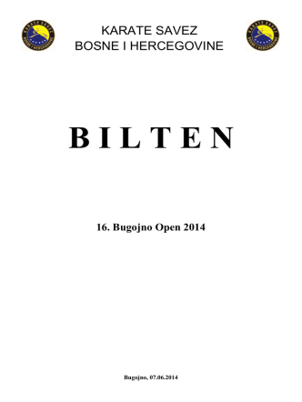 BILTEN 16. Bugojno Open 2014