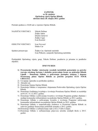 1 ZAPISNIK sa 30. sjednice Općinskog vijeća Općine Ribnik odrţane