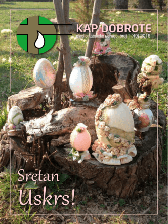 Bilten_Kap dobrote_Uskrs 2015 - Katolička udruga Kap Dobrote