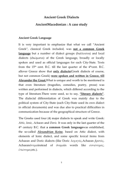 Ancient Greek Dialects AncientMacedonian : A case