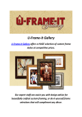U-Frame It Gallery : Picture Framing North Hollywood