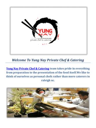 Catering Companies Raleigh NC & Yung Nay Private Chef