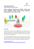 Global Polymethyl Methacrylate (PMMA) Market Size, Market Share, Application Analysis, Regional Outlook, Growth, Trends, Competitive Scenario And Forecasts, 2012 To 2020