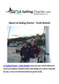 LA Sailing Charter : Yacht Charters Venice CA