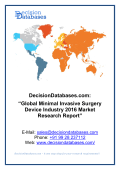 Global Minimal Invasive Surgery Device Industry Sales and Revenue Forecast 2016