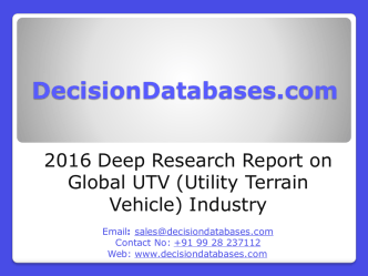 2016 Deep Research Report on Global UTV (Utility Terrain Vehicle) Industry