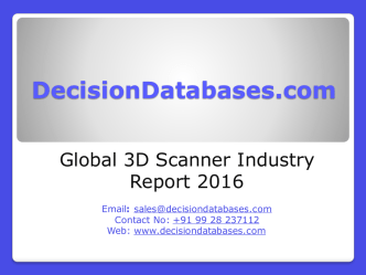 3D Scanner Market International Analysis and Forecasts 2021