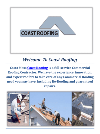 Coast Roofing and Roofers in Costa Mesa, CA