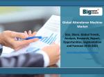 Global Attendance Machine Market Outlook 2016-2021