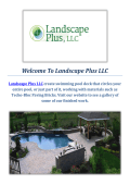 Landscape Plus LLC Offering Hardscaping Service in Bucks County PA