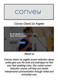 Convey Clearly Los Angeles: Accent Reduction Classes Online