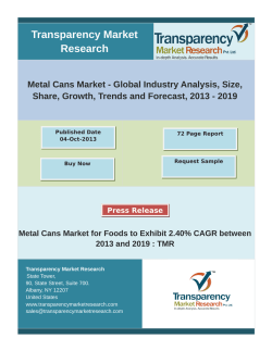 Metal Cans Market for Foods to Exhibit 2.40% CAGR between 2013 and 2019