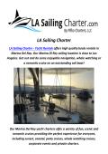 LA Sailing Charter : Yacht rental Venice In CA