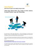 China Sugar Market Trends, Growth and Analysis 2016: Hexa Reports