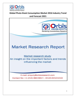 Global Photo Kiosk Consumption Market Development Trend & 2021 Forecast Report