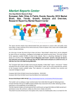 European Safe Cities & Public Events Security Market Share, Size, Trends, Growth and Analysis