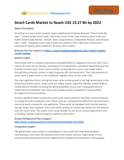 Global Smart Cards Market to 2022 Analysis,Segment,Trends and Forecasts:Credence Research