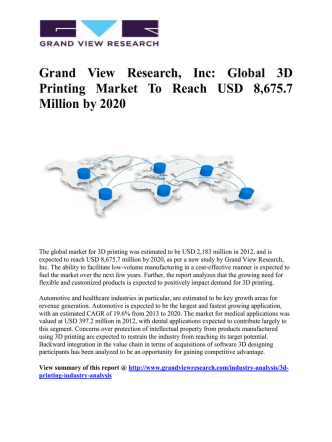 3D Printing Market Is Expected To Reach USD 8,675.7 Million by 2020: Grand View Research, Inc.