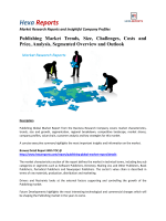 Publishing Market - Overview and Forecast By Hexa Reports